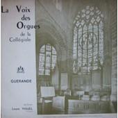 La Voix Des Orgues De La Collegiales Guerande - Louis Yhuel