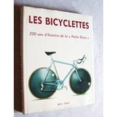 Les Bicyclettes 200 Ans D'histoire De La 'petite Reine' de andric d.