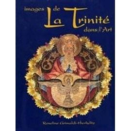 Images de la Trinité dans l'art - Roseline Grimaldi-Hierholtz