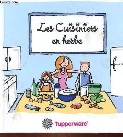 Les Cuisiniers En Herbe de TUPPERWARE
