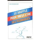 Le Souffle Et Ses Techniques Pour Mieux �tre de Dhorbais, Claude