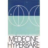 Principes Et Pratique De M�decine Hyperbare de Jacques-Henri Baixe