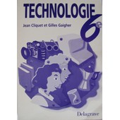 Technologie En 6eme - Cahier Du Professeur de Jean Cliquet-Gaigher
