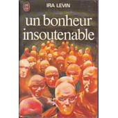 Un Bonheur Insoutenable - This Perfect Day de ira levin