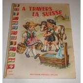 A Travers La Suisse de colombini monti jolanda
