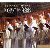 Le Chant Des Fr�res De Tamie � Tibhirine - Chant Des Moines De Tamie Humble Sauveur
