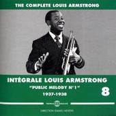 Int�grale Louis Armstrong Vol. 8 : Public Melody N� 1 1937-1938 - Louis Armstrong