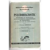 Psychodiagnostic, Methodes Et Resultats D'une Experience Diagnostique De Perception (Interpr�tation Libre Des Formes Fortuites) de RORSCHACH Hermann Dr