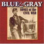 Blue & Gray: Songs Of The Civil War - Blue