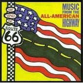 Songs Of Route 66: All-American Highway / Various Songs Of Route 66: All-American Highway / Various - Various Artists