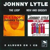 Loop-New And Groovy - Lytle, Johnny