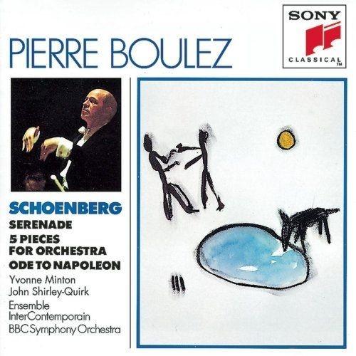 Arnold Schoenberg : Serenade - 5 pièces pour orchestre - Ode à Napoléon