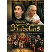 La Tr�s Excellente & Divertissante Histoire De Fran�ois Rabelais de Herv� Basl�