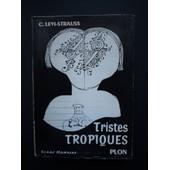 Tristes Tropiques de Claude L�vy-Strauss