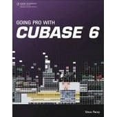 Going Pro With Cubase 6 de Steve Pacey
