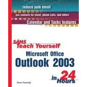 Sams Teach Yourself Microsoft Outlook 2003 In 24 Hours de Collectif