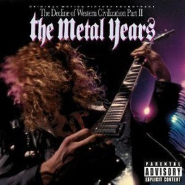 the decline of western civilization part ii : the metal years