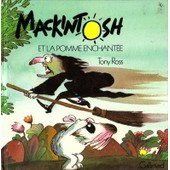 Mackintosh Et La Pomme Enchant�e de Tony Ross