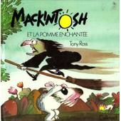 Mackintosh Et La Pomme Enchant�e de Tony Ross