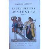 Leurs Petites Majestes de LARROUY Maurice