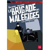 La Brigade Des Mal�fices de Claude Guillemot