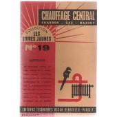 Chauffage Central ( Charbon- Gaz -Mazout) de les livres, jaunes N�19