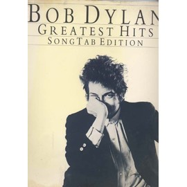 bob dylan greatest hits songtab edition