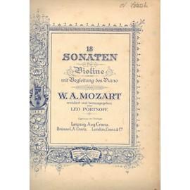 18 sonaten fur violine mit begleitung des piano von W A Mozart revidiert und herausgegeben von leo portnoff