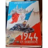 1944 En Dordogne de jacques lagrange