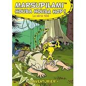 Marsupilami - Houba Houba Hop ! Vol. 4 : L'aventurier de Moran Caouissin