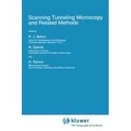 Scanning Tunneling Microscopy and Related Methods - R. J. Behm