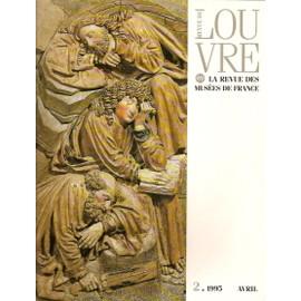 Revue Du Louvre Et La Revue Des Musees De France N�2/ Avril 1995
