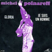 Vinyle 45 Tours Michel Polnareff � Je Suis Un Homme �, � Gloria � - Michel Polnareff