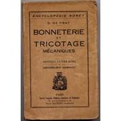 Bonneterie Et Tricotage Mecaniques - Tricotage M�canique - Tissus De Bonneterie - �tude Des M�tiers de D De Prat