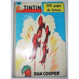 Tintin, Le Journal Des Jeunes De 7 � 77 Ans N�46. Dan Cooper.