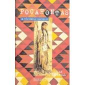 Pocahontas, La V�ritable Histoire de Susan Donnell