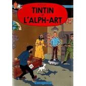 Tintin Et L'alph-Art - Version Ramo Nash de Herg�