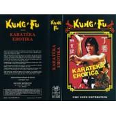 Karateka Erotica de Chun Tommy Loo