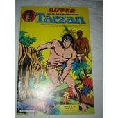 Super Tarzan N� 35 ( Mensuel ) : Le Dieu Etoile