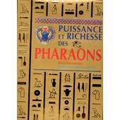 Puissance Et Richesse Des Pharaons de joann fletcher