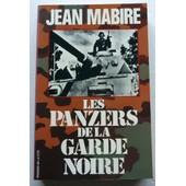 Les Panzers De La Garde Noire de Jean Mabire