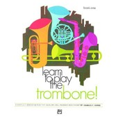 Learn To Play The Trombone - Book 1