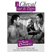 � Cheval Sur Le Tigre de Luigi Comencini