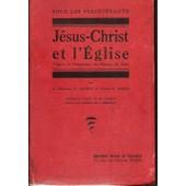 J�sus-Christ Et L'eglise D'apr�s Le Programme Du Dioc�se De Paris de Quinet C Chanoine Maire E Abb�
