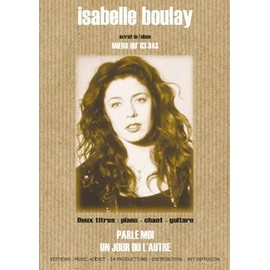 Isabelle Boulay   Parle moi / Un jour ou l'autre
