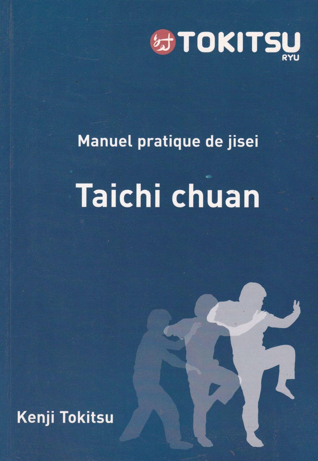 Manuel pratique de jisei taichi chuan (Jisei-taichi)