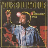 The Rubberband Man / Nelson Mandela - Youssou N Dour