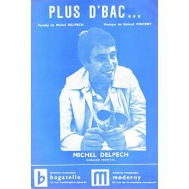 MICHEL DELPECH PARTITION PAROLE PLUS D'BAC ET REGINE LES P'TITS PAPIERS