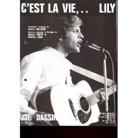 JOE DASSIN PARTITION C'EST LA VIE..LILY