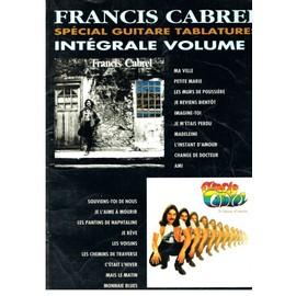 FRANCIS CABREL SPECIAL GUITARE TABLATURES INTEGRALE VOLUME 1